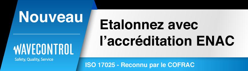 NOUVEAU avec l'accréditation Cofrac ISO 17025