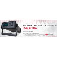 Nouvelle centrale d'acquisition 6 ½ digit DMM : DAQ970A