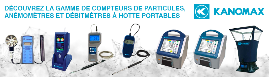 Compteurs de de particules, anémomètres et débitmètres à hotte portables.