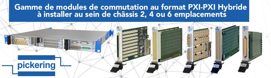 Modules de commutation au format PXI-PXI Hybride