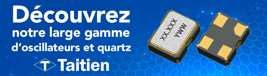 Découvrez notre gamme d'oscillateurs et quartz