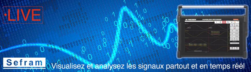 Testez, visualisez et analysez les signaux en direct