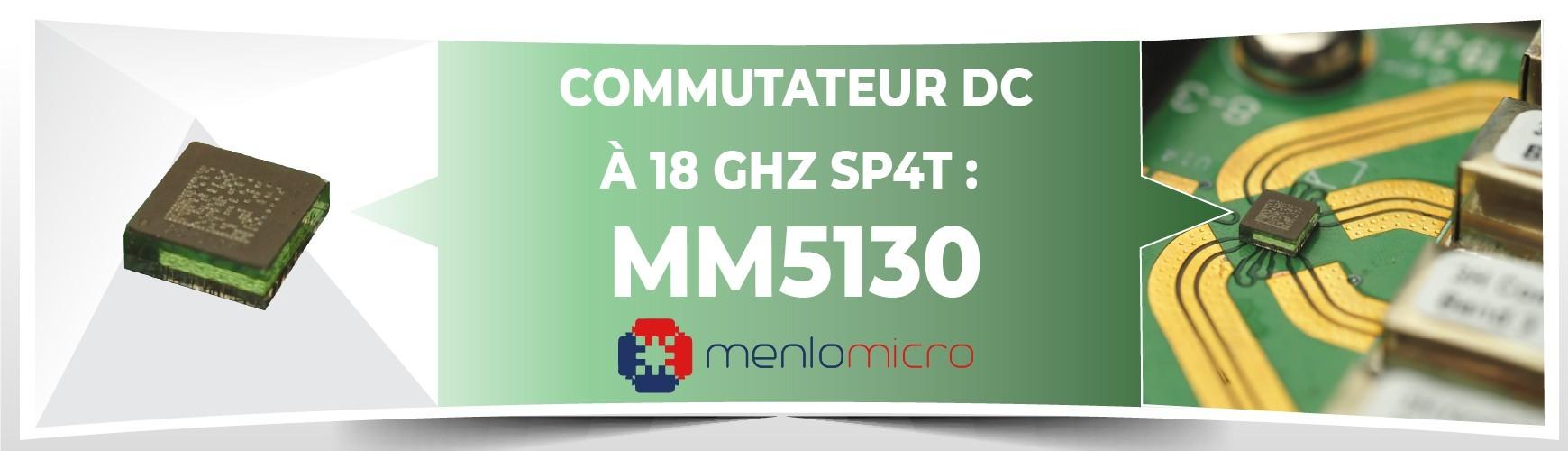 Commutateur MM5130, par Menlo Micro