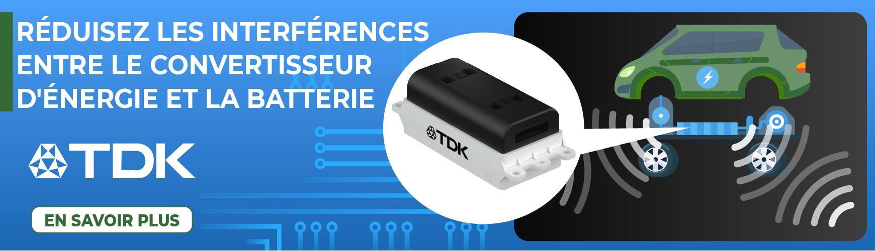 TDK pose le nouveau standard en matière de filtres EMI