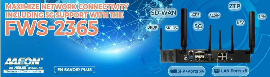 Aaeon présente sa dernière appliance réseau : FWS-2365