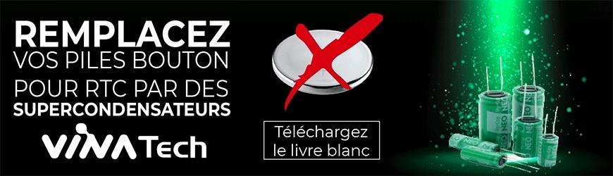 Livre Blanc : Supercondensateurs vs. Piles bouton