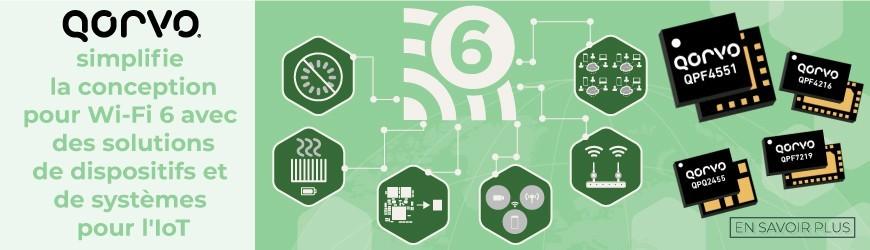 Designez pour Wi-Fi 6 en toute simplicité avec Qorvo