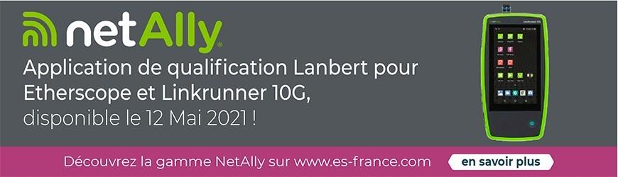 Application Lanbert pour Linkrunner 10G et Etherscope nXG