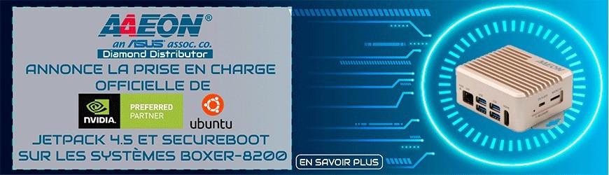 AAEON annonce la prise en charge officielle de NVIDIA Ubuntu, Jetpack 4.5 et Secureboot sur les systèmes BOXER-8200