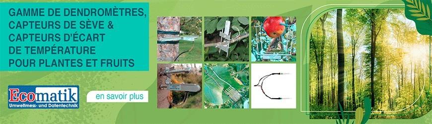 Dendromètres, capteurs de sève, capteurs d'écart de température pour plantes et fruits