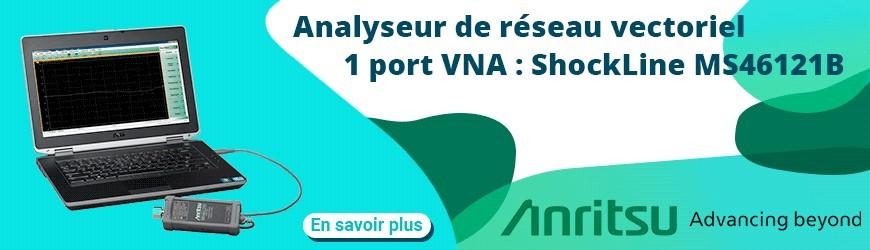 Analyseur de réseau vectoriel 1 port VNA : ShockLine MS46121B