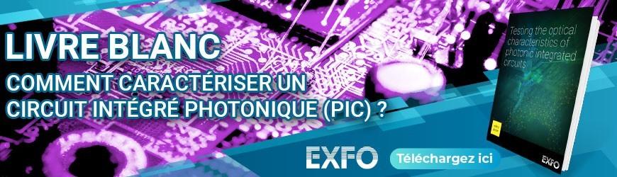 Livre blanc dédié à la caractérisation d'un circuit intégré photonique (PiC)