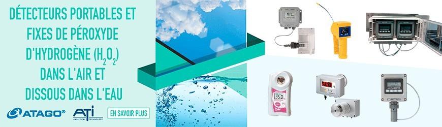 Détecteurs de péroxyde d'hydrogène (H2O2) dans l'air et dissous dans l'eau