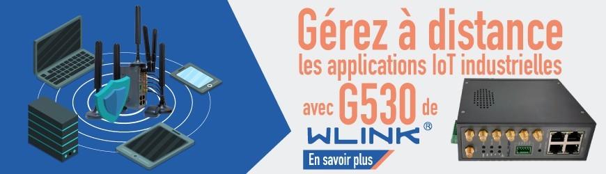 Gérez à distance les applications IoT industrielles avec le routeur 5G G530 de WLink