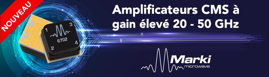 Amplificateurs CMS de 20 à 50 GHz à gain élevé | MARKI MICROWAVE