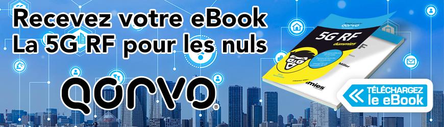 "QORVO Recevez votre ebook ""La 5G RF pour les nuls"""