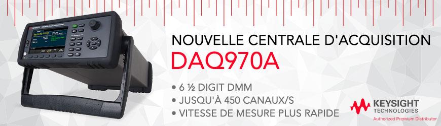 KEYSIGHT Découvrez nouvelle centrale d'acquisition DAQ970A