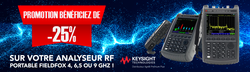 KEYSIGHT -25% sur votre analyseur RF portable FIELDFOX 4, 6,5 ou 9 GHz