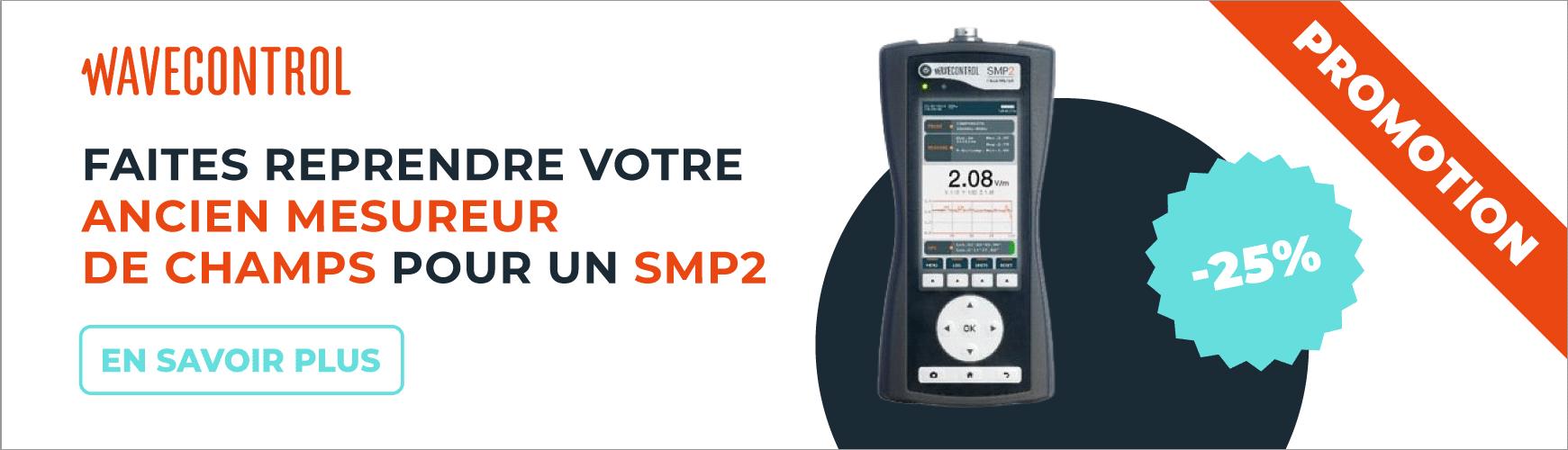 Faites reprendre votre ancien mesureur de champs EMF pour un SMP2