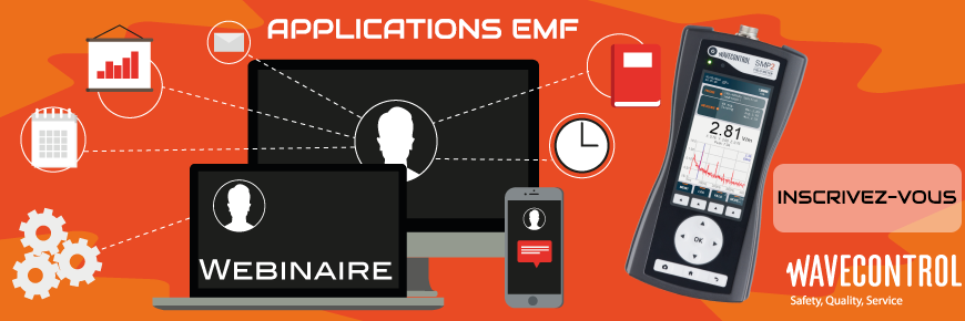 Partcipez au webinaire dédié aux applications EMF Wavecontrol