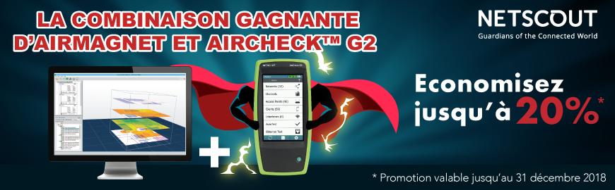 Economisez 20% sur la combinaison puissante d'AirMagnet & AirCheck G2 de NETSCOUT