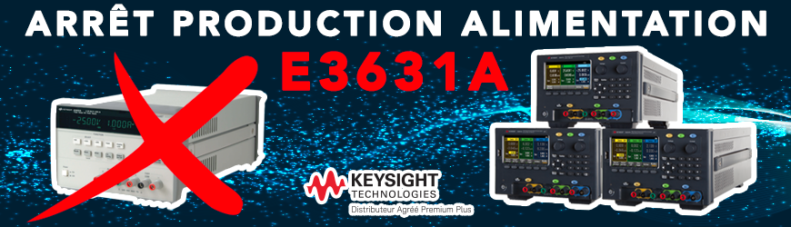 Arrêt production de l'alimentation E3631A | KEYSIGHT TECHNOLOGIES