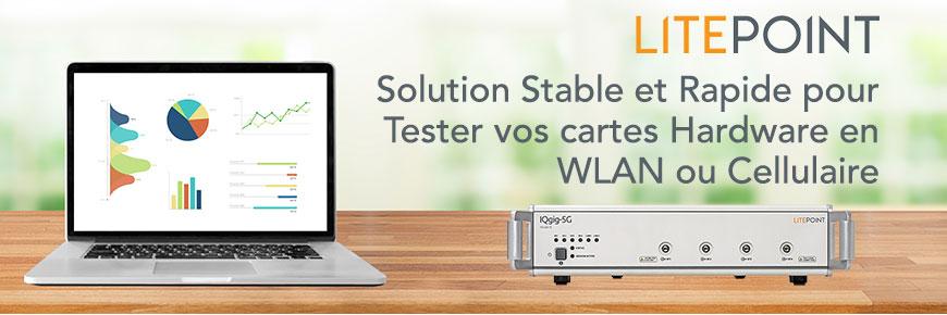 Tests préconfigurés de 300 chipsets WLAN et Cellulaire | Litepoint